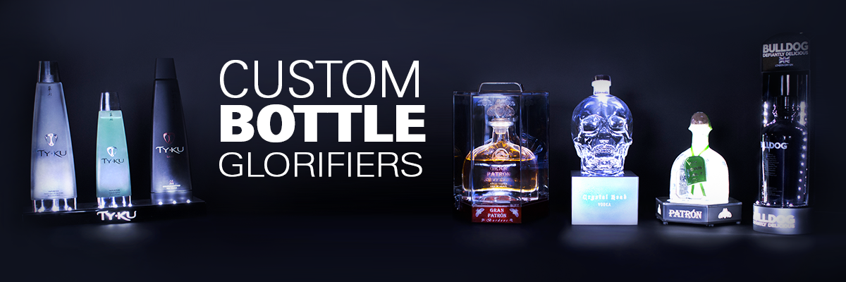 Custom Bottle Glorifiers